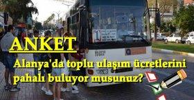 Alanya'da toplu ulaşım ücretlerini pahalı buluyor musunuz?