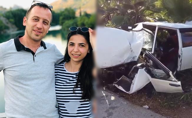 Düğününe günler kala kazada hayatını kaybetti