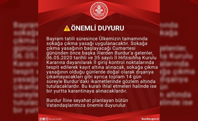 """Burdur Valisi: """"Bayram öncesi gelenler karantinaya alınacak"""""""