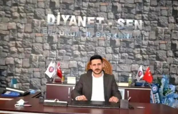 """Diyanet-Sen Erzurum Şube Başkanı Ardahanlı, """"Sözleşmelilere uygulanan çifte standarda son verilmeli"""""""