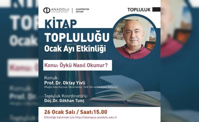 Açıköğretim Sistemi Kitap Topluğu Ocak ayında Prof. Dr. Oktay Yivli'yi ağırladı
