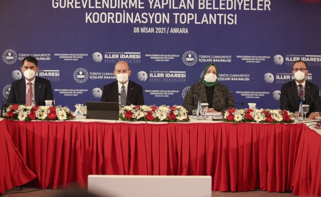 Görevlendirme Yapılan Belediyeler Koordinasyon Toplantısı bakanların katılımı ile başladı