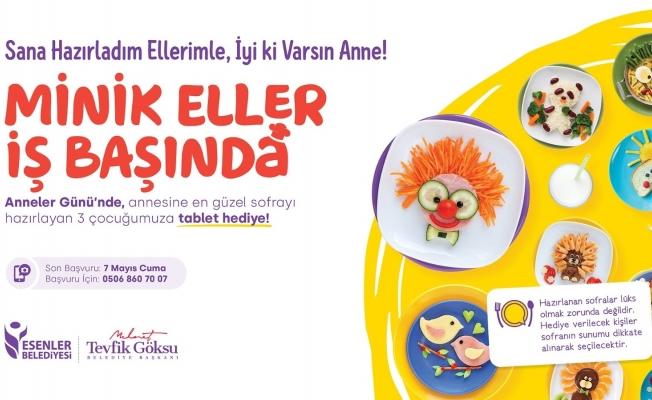 Esenler'de Anneler Günü'nde en iyi sofrayı hazırlayan kazanacak
