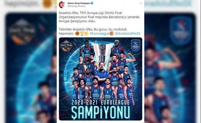 """Sivasspor'dan Anadolu Efes'e tebrik mesajı: """"Bu gurur hepimizin"""""""