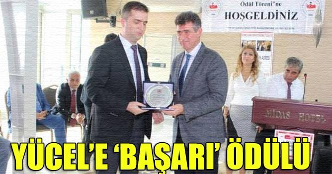 Başkan Yücel, en başarılı  belediye başkanı seçildi