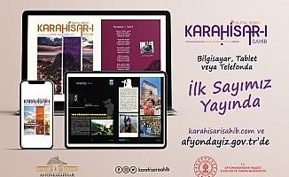 Afyonkarahisar'ın dijital dergisi yayın hayatına başladı