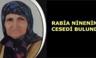 Rabia ninenin cesedi bulundu