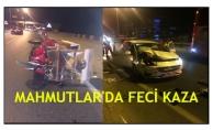 Mahmutlar'da feci kaza