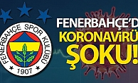 Fenerbahçe'de bir kişi korona virüse yakalandı